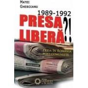 1989-1992 Presa Libera - Matei Gheboianu