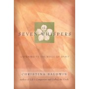 The Seven Whispers: A Spiritual Practice for Times Like These, Paperback