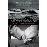 Lives Other Than My Own, Paperback