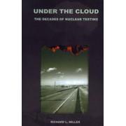 Under the Cloud by Richard L Miller