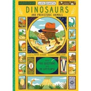 Dinosaurs and Prehistoric Animals: With 100 Questions and 70 Lift-Flaps!