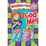 God and ME Devotions for Girls 10-12 by Linda M Washington