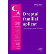 Dreptul familiei aplicat.Cereri si actiuni cu caracter nepatrimonial - Radu I. Motica Adina R. Mot