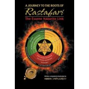 A Journey to the Roots of Rastafari by Abba Yahudah