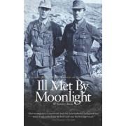 Ill Met by Moonlight by W Stanley Moss