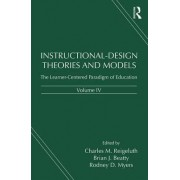 Instructional-Design Theories and Models: Volume IV by Charles M. Reigeluth