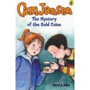 CAM Jansen and the Mystery of the Gold Coins by David A Adler