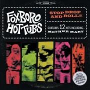 Foxboro Hottubs - Stop Drop Amd Roll (0093624986478) (1 CD)