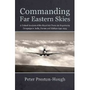 Commanding Far Eastern Skies by Peter Preston-Hough