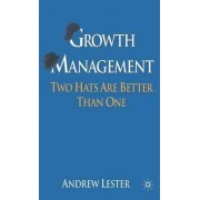 Growth Management by Andrew Lester