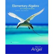 Elementary Algebra Early Graphing for College Students by Allen R. Angel