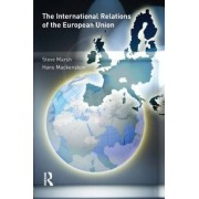 The International Relations of the EU by Steve Marsh