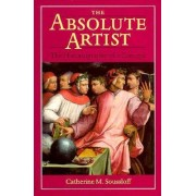 The Absolute Artist by Catherine M. Soussloff