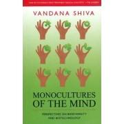Monocultures of the Mind by Vandana Shiva