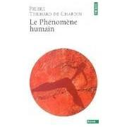 Le Phénomène humain - Pierre Teilhard de Chardin - Livre