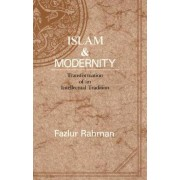 Islam and Modernity by Fazlur Rahman