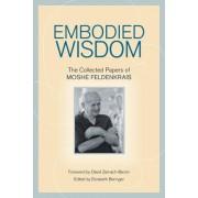 Embodied Wisdom by Elizabeth Beringer