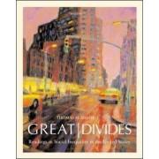 Great Divides by Thomas Shapiro