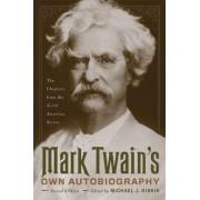 Mark Twain's Own Autobiography by Mark Twain