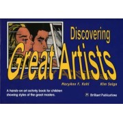 Discovering Great Artists by MaryAnn F. Kohl