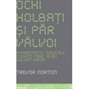Ochi holbati si par valvoi - Trevor Norton