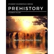 Prehistory: Student and Teacher Edition