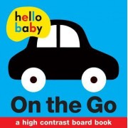 Hello Baby: On the Go by Roger Priddy