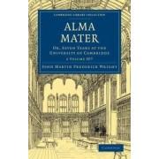 Alma Mater 2 Volume Paperback Set by John Martin Frederick Wright