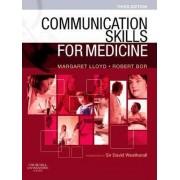 Communication Skills for Medicine by Margaret Lloyd