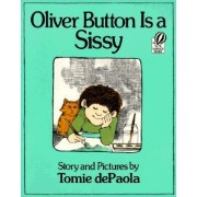 Oliver Button Is a Sissy by Tomie DePaola