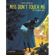 Miss Don't Touch Me by Hubert