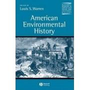 American Environmental History by Louis S. Warren