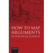 How to Map Arguments in Political Science by Craig Parsons