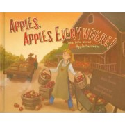 Apples, Apples Everywhere! by Robin Koontz