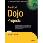 Practical Dojo Projects by Frank Zammetti