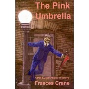 The Pink Umbrella by Frances Crane