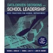 Data Driven Decisions and School Leadership by Theodore J. Kowalski