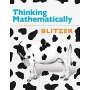 Thinking Mathematically by Robert F. Blitzer