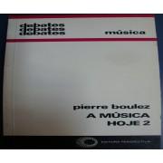 A Música Hoje - Volume 2