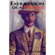 Exhumation of a Murder by Robin Odell