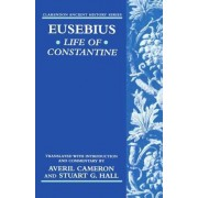 Eusebius' Life of Constantine by Bishop of Caesarea Eusebius