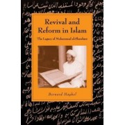 Revival and Reform in Islam by Bernard Haykel
