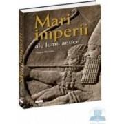 Mari imperii ale lumii antice - Thomas Harrison