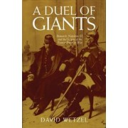A Duel of Giants by David Wetzel