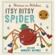 Incy Wincy Spider and Other Nursery Rhymes by Dawn Machell