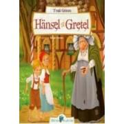 Hansel Si Gretel - Fratii Grimm