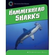Hammerhead Sharks by Samantha Bell