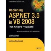 Beginning ASP.NET 3.5 in VB 2008 by Matthew MacDonald