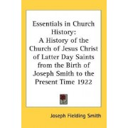 Essentials in Church History by Joseph Fielding Smith