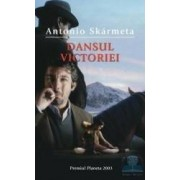 Dansul victoriei - Antonio Skarmeta